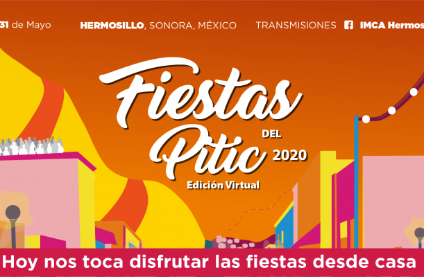 Fiestas del Pitic 2020 Edición Virtual